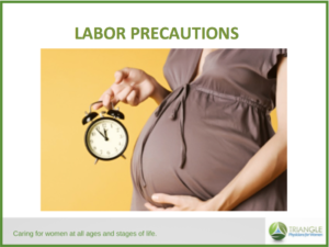 Labor Precautions Video