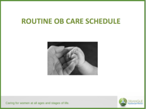 Routine OB Care Video, TP4W